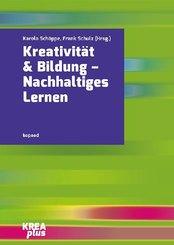Kreativität & Bildung - Nachhaltiges Lernen