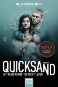Quicksand: Im Traum kannst du nicht lügen