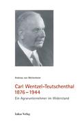 Carl Wentzel-Teutschenthal 1876-1944