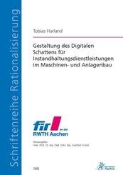 Gestaltung des Digitalen Schattens für Instandhaltungsdienstleistungen im Maschinen- und Anlagenbau