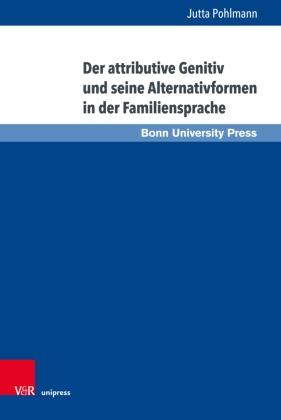 Der attributive Genitiv und seine Alternativformen in der Familiensprache