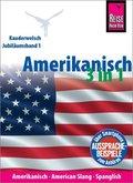 Amerikanisch 3 in 1: Amerikanisch Wort für Wort, American Slang, Spanglish