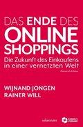 Das Ende des Online Shoppings