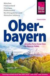 Reise Know-How Reiseführer Oberbayern