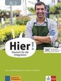 Hier! - Deutsch für die Integration: Kurs- und Übungsbuch mit Audios und Videos; Bd.B1.2