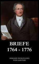 Briefe 1764 - 1776