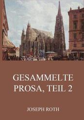 Gesammelte Prosa, Teil 2