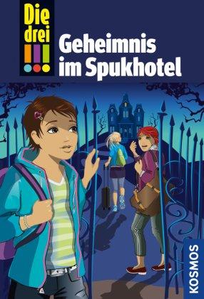 Die drei !!!, Geheimnis im Spukhotel