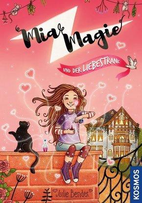 Mia Magie und der Liebestrank