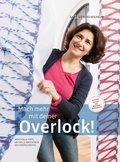 Mach mehr mit deiner Overlock!, m. 1 Beilage