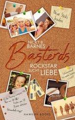 Basterds: Rockstar sucht Liebe