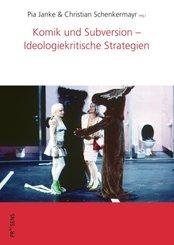 Komik und Subversion - Ideologiekritische Strategien