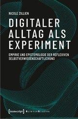 Digitaler Alltag als Experiment