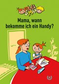 Paula & Max - Mama, wann bekomme ich ein Handy? (10 Exemplare)