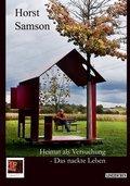 Heimat als Versuchung - Das nackte Leben, 2. erweiterte Auflage