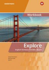 Explore - Englisch für die Vorklasse an Fachoberschulen/Berufsoberschulen in Bayern