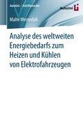Analyse des weltweiten Energiebedarfs zum Heizen und Kühlen von Elektrofahrzeugen
