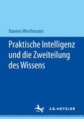 Praktische Intelligenz und die Zweiteilung des Wissens