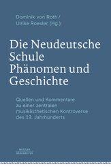 Die Neudeutsche Schule - Phänomen und Geschichte, 3 Teile; .
