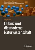 Leibniz und die moderne Naturwissenschaft
