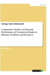 Comparative Studies on Financial Performance of Commercial Banks in Ethiopia. Problems and Prospects