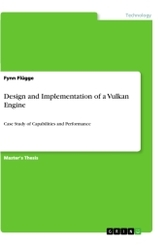 Design and Implementation of a Vulkan Engine