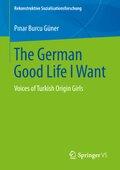 The German Good Life I Want