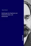 Beziehungen des Papsttums zum fränkischen Staats- und Kirchenrecht