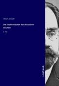 Die Kirchenbauten der deutschen Jesuiten