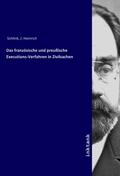 Das franzosische und preußische Executions-Verfahren in Zivilsachen