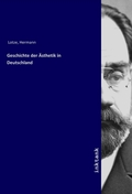 Geschichte der Ästhetik in Deutschland