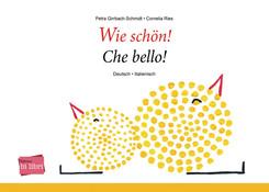Wie schön!, Deutsch-Italienisch