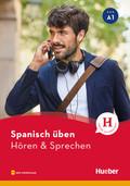 Spanisch üben - Hören & Sprechen A1