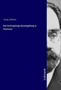 Die Verkopplungs-Gesetzgebung in Hannover