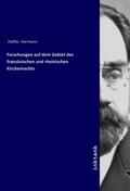 Forschungen auf dem Gebiet des franzosischen und rheinischen Kirchenrechts