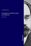 Forschungen zur deutschen Landes- und Volkskunde