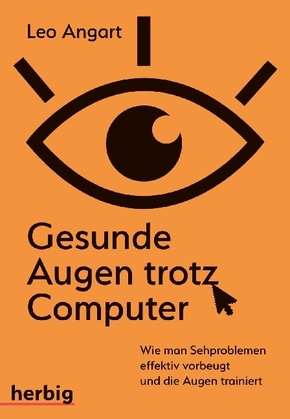 Gesunde Augen trotz Computer