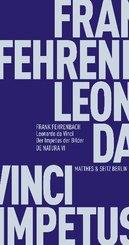Leonardo da Vinci. Der Impetus der Bilder