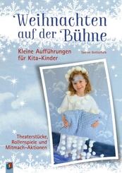 Weihnachten auf der Bühne - Kleine Aufführungen für Kita-Kinder