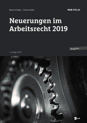 Neuerungen im Arbeitsrecht 2019, m. 1 E-Book