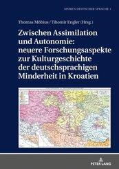 Zwischen Assimilation und Autonomie: neuere Forschungsaspekte zur Kulturgeschichte der deutschsprachigen Minderheit in K