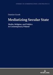 Mediatizing Secular State