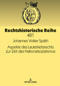 Aspekte des Lauterkeitsrechts zur Zeit des Nationalsozialismus