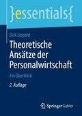 Theoretische Ansätze der Personalwirtschaft
