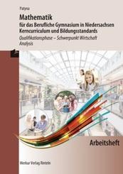 Mathematik für das Berufliche Gymnasium in Niedersachsen - Kerncurriculum und Bildungsstandards, Qualifikationsphase - S