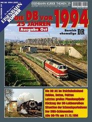 Die Deutsche Bahn AG vor 25 Jahren - 1994, Ausgabe Ost