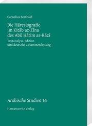Die Häresiografie im Kitab az-Zina des Abu Hatim ar-Razi