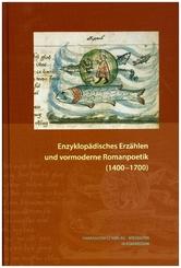 Enzyklopädisches Erzählen und vormoderne Romanpoetik (1400-1700)