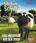 Shaun das Schaf - Das Ungeheuer aus dem Teich