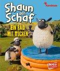 Shaun das Schaf - Ein Bad mit Tücken